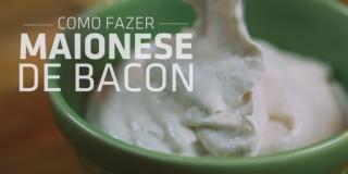 Como Fazer Maionese de Bacon (Baconese)