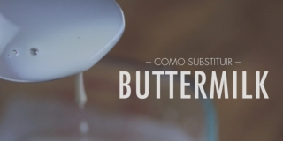 Como Substituir (Fazer) Buttermilk para Receitas Gringas